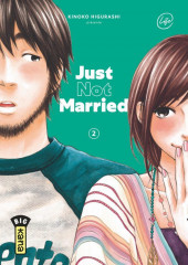 Just not married -2- Tome 2