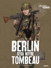 Berlin sera notre tombeau -2- Furia Francese