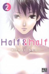 Half & half -2- Tome 2