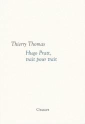 (AUT) Pratt, Hugo - Hugo Pratt, trait pour trait