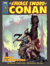 Savage Sword of Conan (The) (puis The Legend of Conan) - La Collection (Hachette) -70- Conan le mercenaire