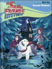 A Sam & Friends mystery -1- Dracula madness