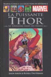 Marvel Comics - La collection (Hachette) -160123- La Puissante Thor : le tonnerre dans ses veines