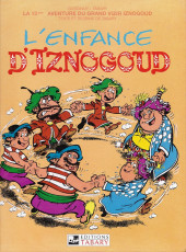 Iznogoud -15b2004- L'enfance d'Iznogoud