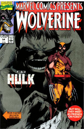Marvel Comics Presents Vol.1 (Marvel Comics - 1988) -54- Wolverine and the Hulk But Will They Meet as Friends or Foes?!