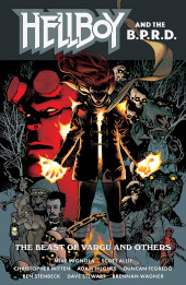 Hellboy and the B.P.R.D. -INT06- Hellboy and the B.P.R.D.: The Beast of Vargu and others
