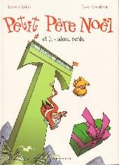 Petit Père Noël -5- Petit Père Noël et le cadeau perdu