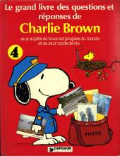Charlie Brown (Dargaud) -HS4- le grand livre des questions et réponses de Charlie Brown aux sujets de tous les peuples du monde et de leur mode de vie