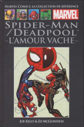 Marvel Comics - La collection (Hachette) -161128- Spider-Man / Deadpool : l'amour vache