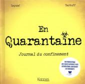 En quarantaine - Journal du confinement - En quarantaine