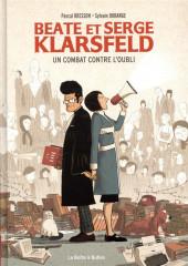 Beate et Serge Klarsfeld - Beate et Serge Klarsfeld : un combat contre l'oubli