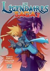 Les légendaires - Saga  -2- Tome 2