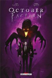 October faction -2- Tome 2