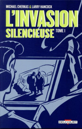 L'invasion silencieuse -1- Tome 1