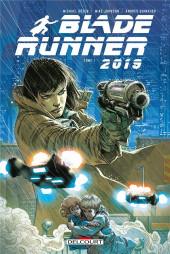 Blade Runner 2019 -1- Tome 1