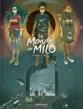 Le monde de Milo -8- La Terre sans Retour 2/2