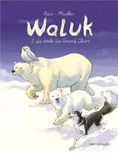 Waluk -2- La route du grand chien