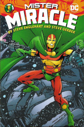 Mister Miracle (DC comics - 1971) -INT- Mister Miracle by Steve Englehart and Steve Gerber