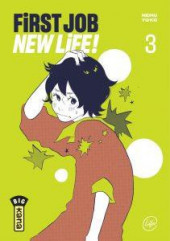 First Job New Life ! -3- Tome 3