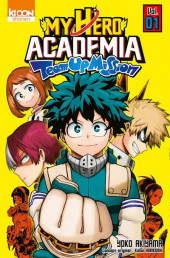 My Hero Academia - Team-Up Mission -1- Tome 1