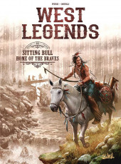 West Legends -3- Sitting Bull, Home of the Braves