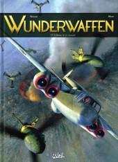 Wunderwaffen -17- L'Antre de la cruauté