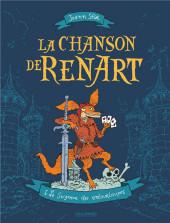 La chanson de Renart -1- Le seigneur des entourloupes
