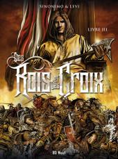 Des Rois et des Croix -3- Livre III