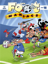 Les foot-maniacs -18- Tome 18