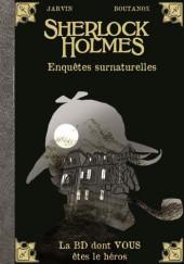 Sherlock Holmes - La BD dont vous êtes le héros -8- Enquêtes surnaturelles