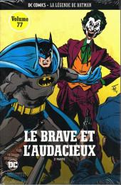 DC Comics - La légende de Batman -7712- Le brave et l'audacieux - 2e partie