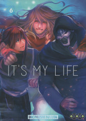 It's My Life -6- Tome 6