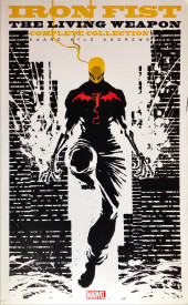 Iron Fist: The Living Weapon Vol.1 (Marvel comics - 2014/2015) -INT01- Complete collection