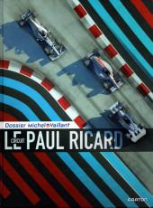 Michel Vaillant (Dossiers) -15- Le circuit Paul Ricard