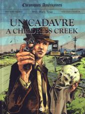 Chroniques américaines -1- Un cadavre à Childress Creek