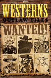 Marvel Westerns (Marvel comics - 2006) - Marvel Westerns : Outlaw Files
