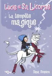 Lucie et sa licorne - La tempête magique