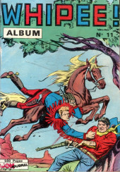 Whipii ! (Panter Black, Whipee ! puis) -Rec11- Album N°11 (20, En Garde 7, Apaches 19)
