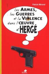 (AUT) Hergé - Les armes, les guerres et la violence dans l'œuvre d'Hergé