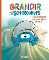 Schtroumpfs (Grandir avec les) -1- Le schtroumpf qui avait peur du noir