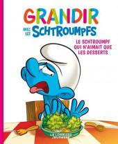 Schtroumpfs (Grandir avec les) -3- Le schtroumpf qui n'aimait que les desserts