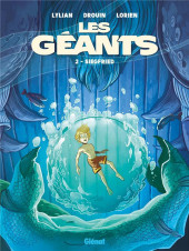 Les géants (Lylian, Drouin) -2- Siegfried