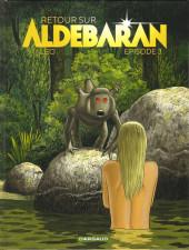 Retour sur Aldébaran -3- Épisode 3