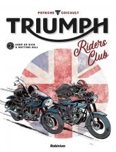Triumph Riders Club -2- Tome 2