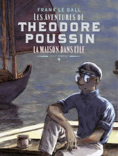 Théodore Poussin -INT-04- Récits complets - La Maison dans l'île