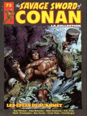 Savage Sword of Conan (The) (puis The Legend of Conan) - La Collection (Hachette) -73- Les epées de sukhmet