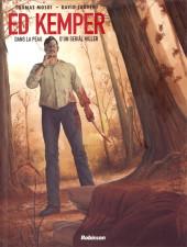 Ed Kemper - Dans la peau d'un serial killer