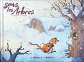 Sous les Arbres -2- Le frisson de l'hiver