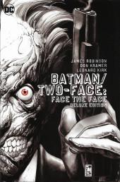 Batman Vol.1 (DC Comics - 1940) -INT- Batman / Two-Face : Face the Face Deluxe Edition