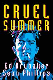 Criminal : Cruel Summer - Cruel Summer